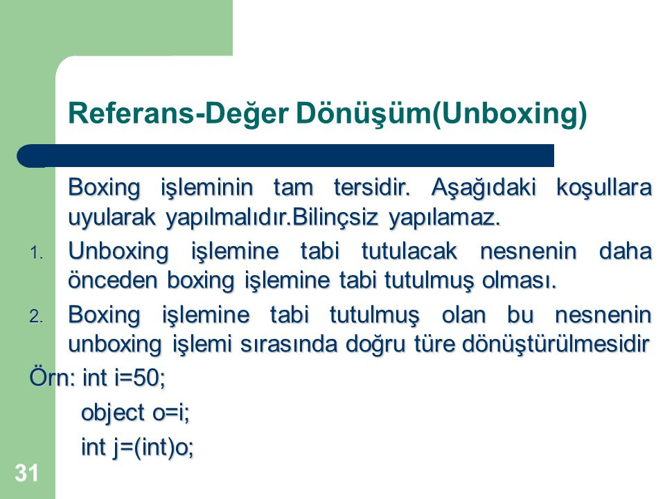 Referans-Değer Dönüşüm(Unboxing)