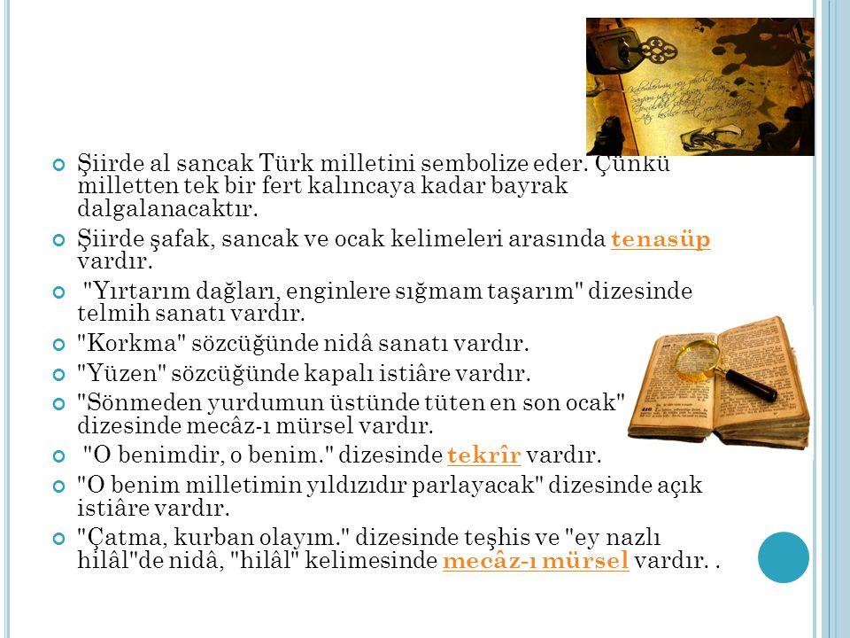 Şiirde al sancak Türk milletini sembolize eder