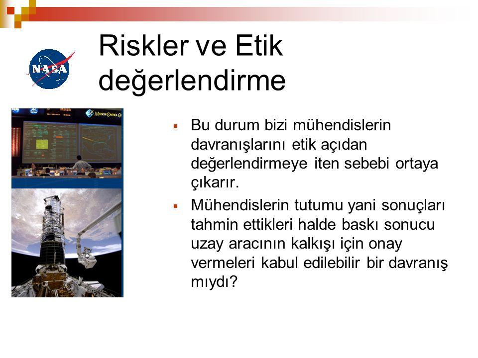 Riskler ve Etik değerlendirme