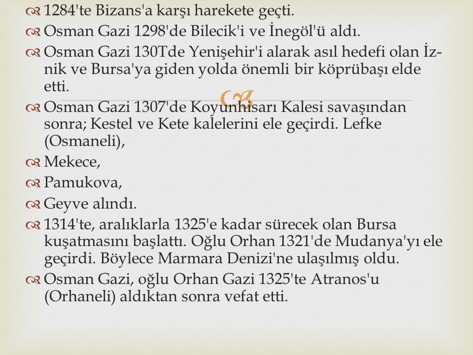 1284 te Bizans a karşı harekete geçti.
