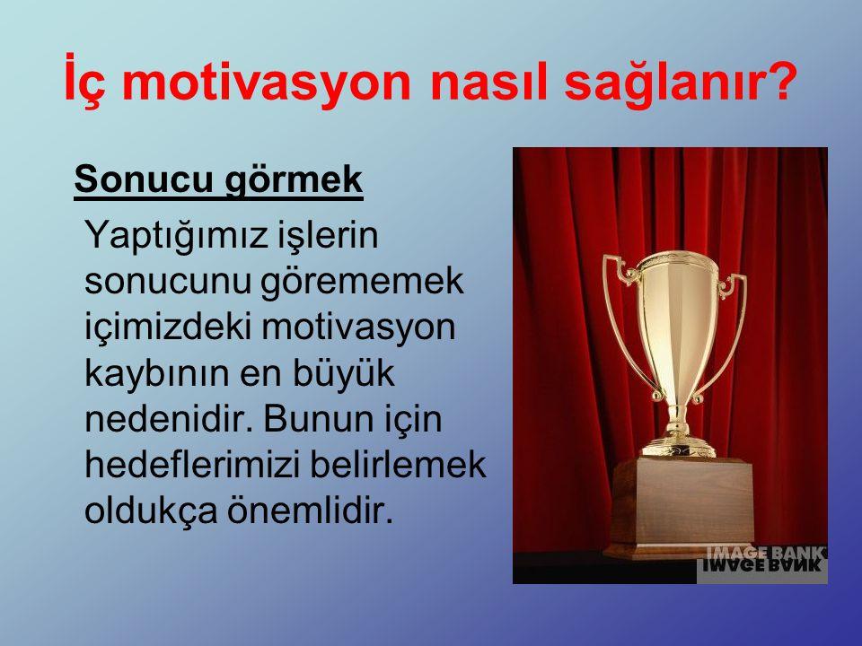 İç motivasyon nasıl sağlanır