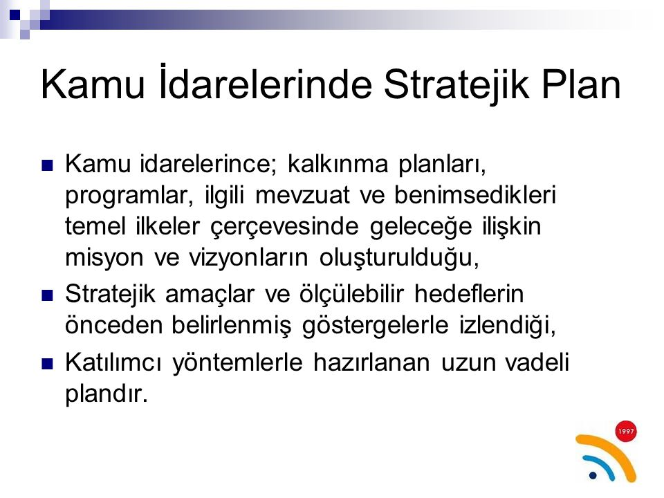 Kamu İdarelerinde Stratejik Plan