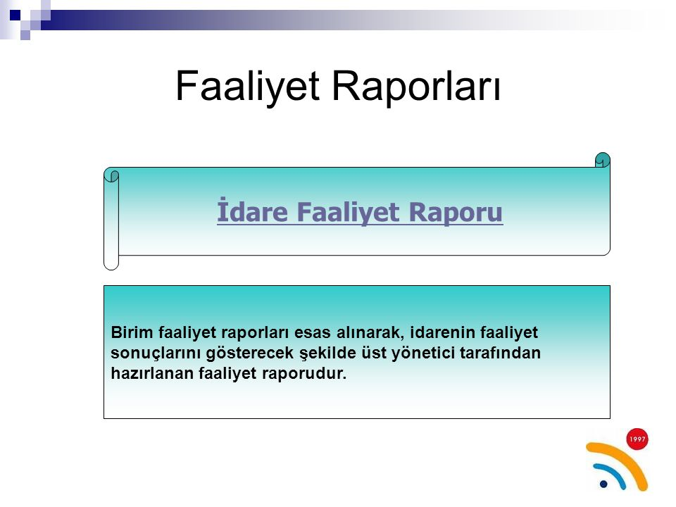 Faaliyet Raporları İdare Faaliyet Raporu