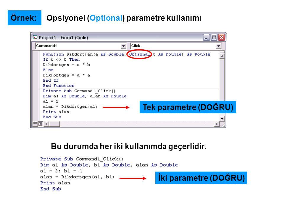 Örnek: Opsiyonel (Optional) parametre kullanımı.