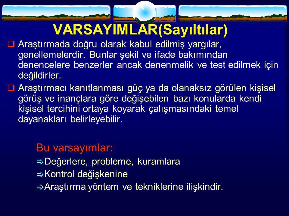 VARSAYIMLAR(Sayıltılar)