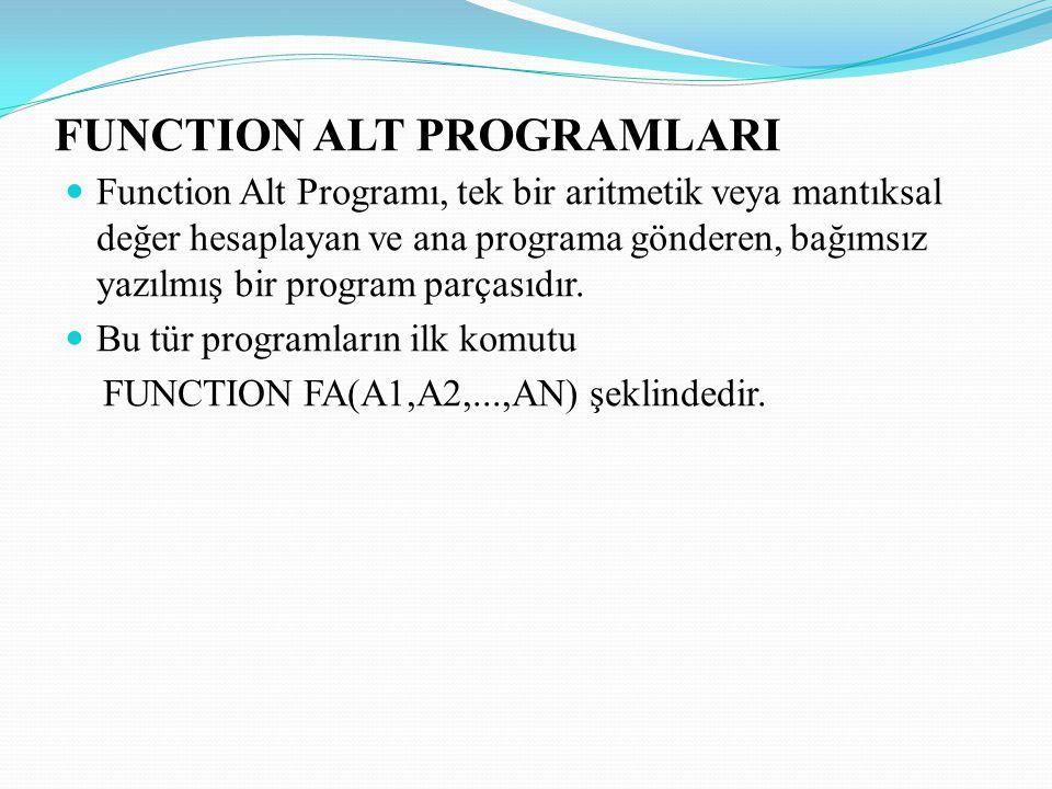 FUNCTION ALT PROGRAMLARI