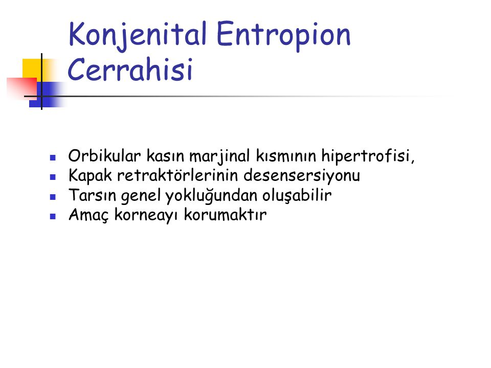 Konjenital Entropion Cerrahisi