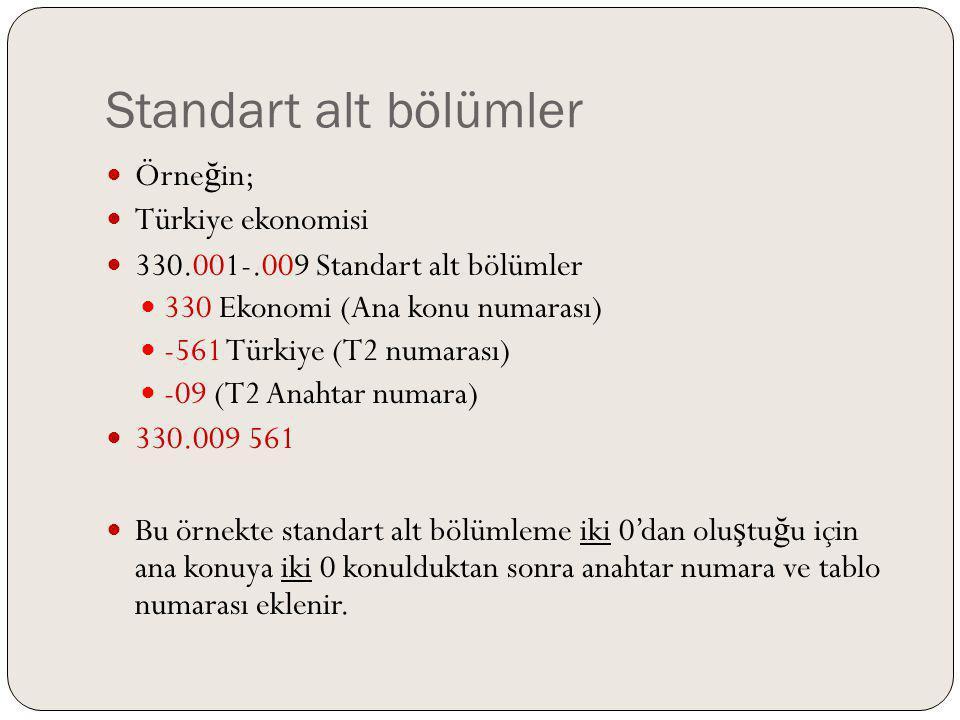 Standart alt bölümler Örneğin; Türkiye ekonomisi