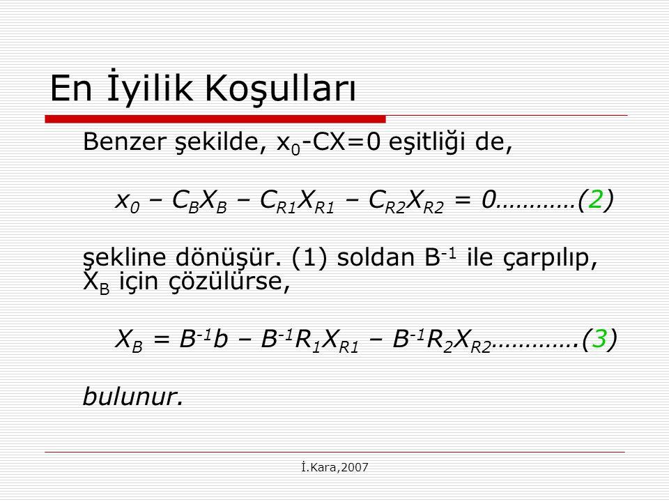 En İyilik Koşulları Benzer şekilde, x0-CX=0 eşitliği de,