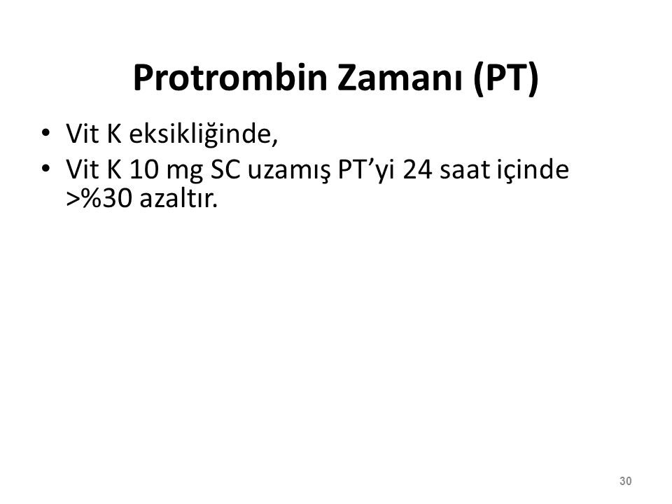 Protrombin Zamanı (PT)