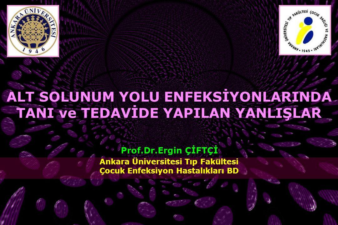 Ankara Üniversitesi Tıp Fakültesi Çocuk Enfeksiyon Hastalıkları BD