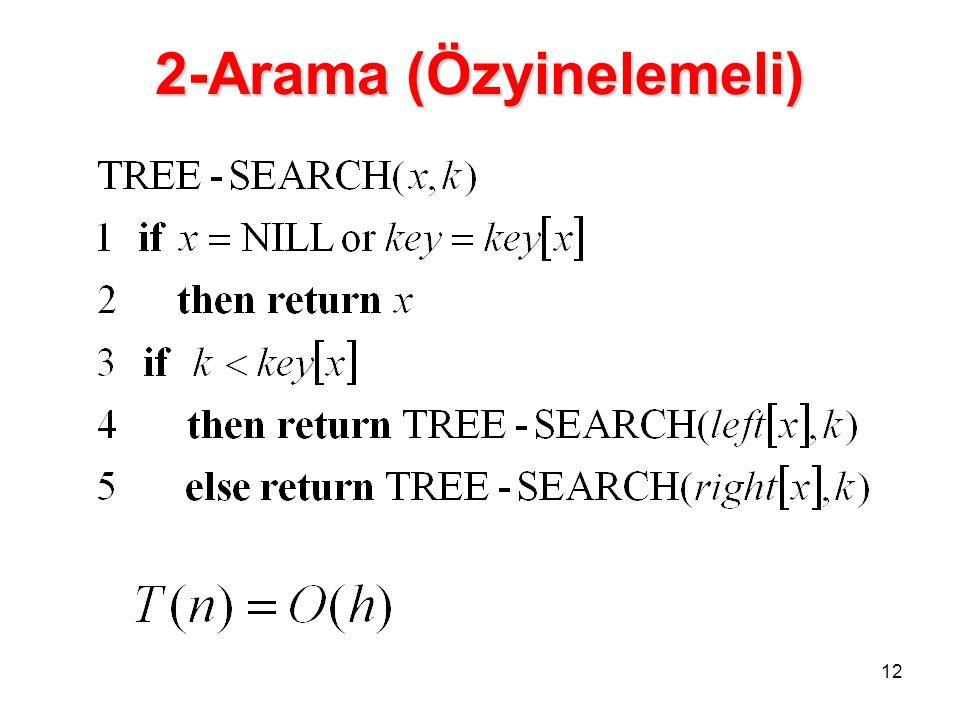 2-Arama (Özyinelemeli)