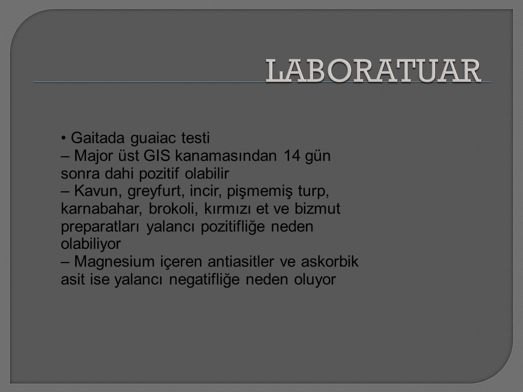 LABORATUAR • Gaitada guaiac testi