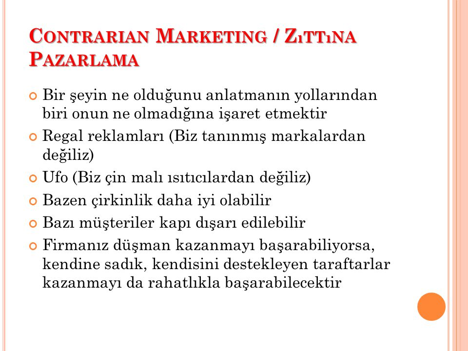 Contrarian Marketing / Zıttına Pazarlama