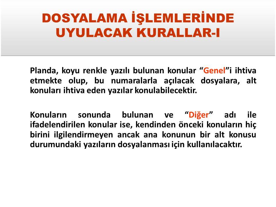 DOSYALAMA İŞLEMLERİNDE UYULACAK KURALLAR-I
