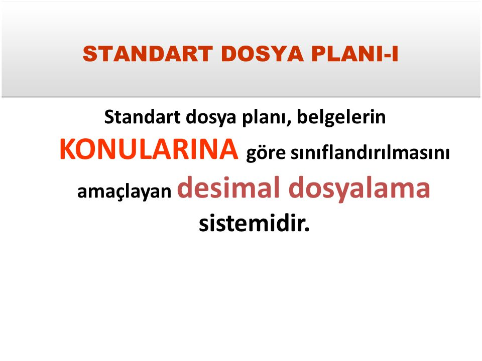 STANDART DOSYA PLANI-I