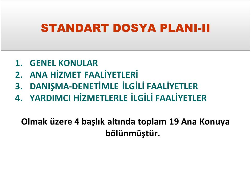 STANDART DOSYA PLANI-II