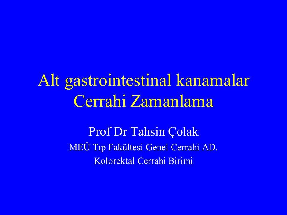 Alt gastrointestinal kanamalar Cerrahi Zamanlama