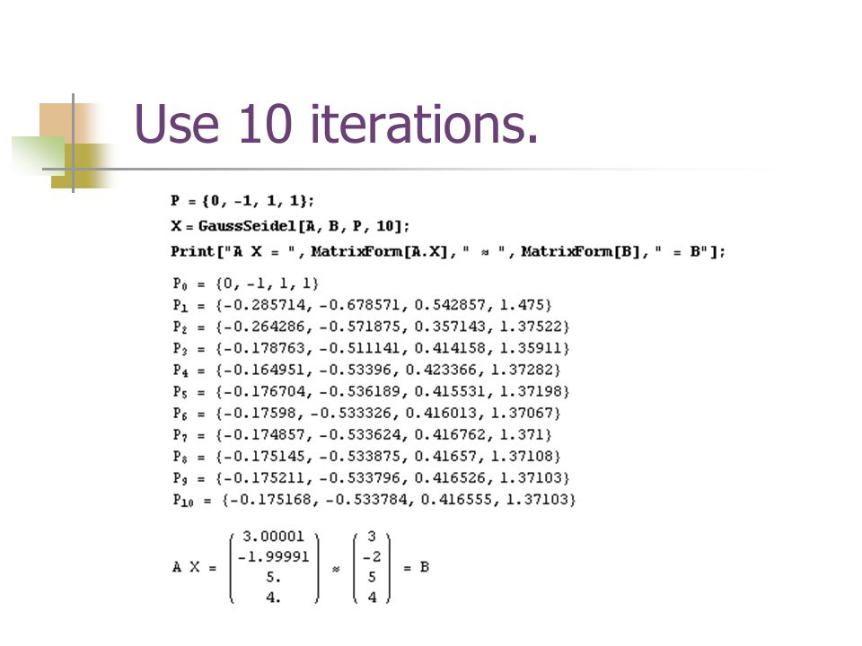 Use 10 iterations.