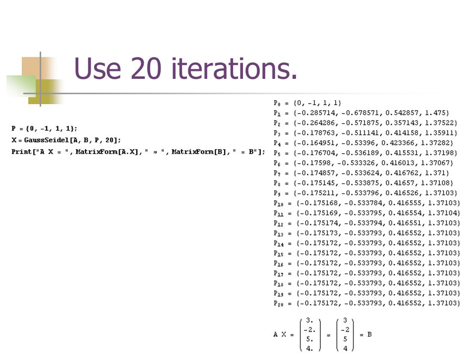 Use 20 iterations.