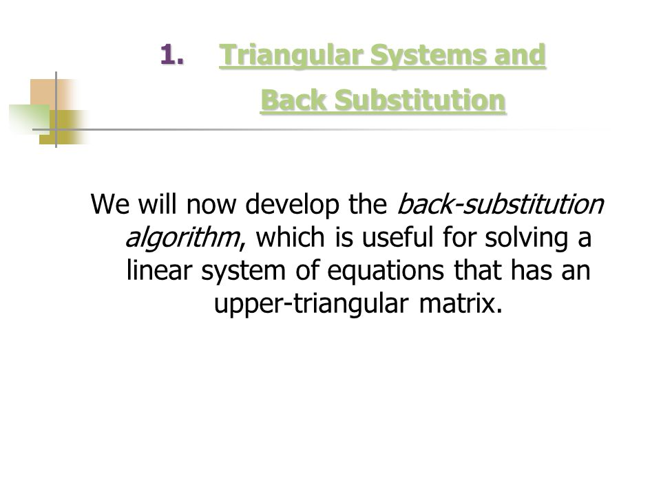 Triangular Systems and Back Substitution