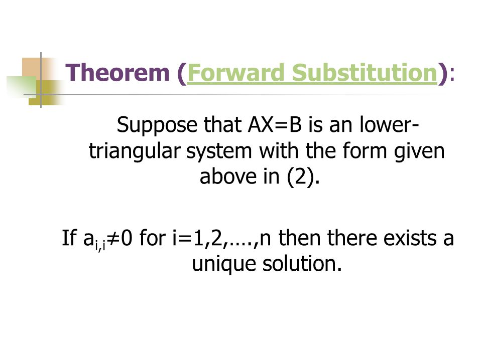 Theorem (Forward Substitution):