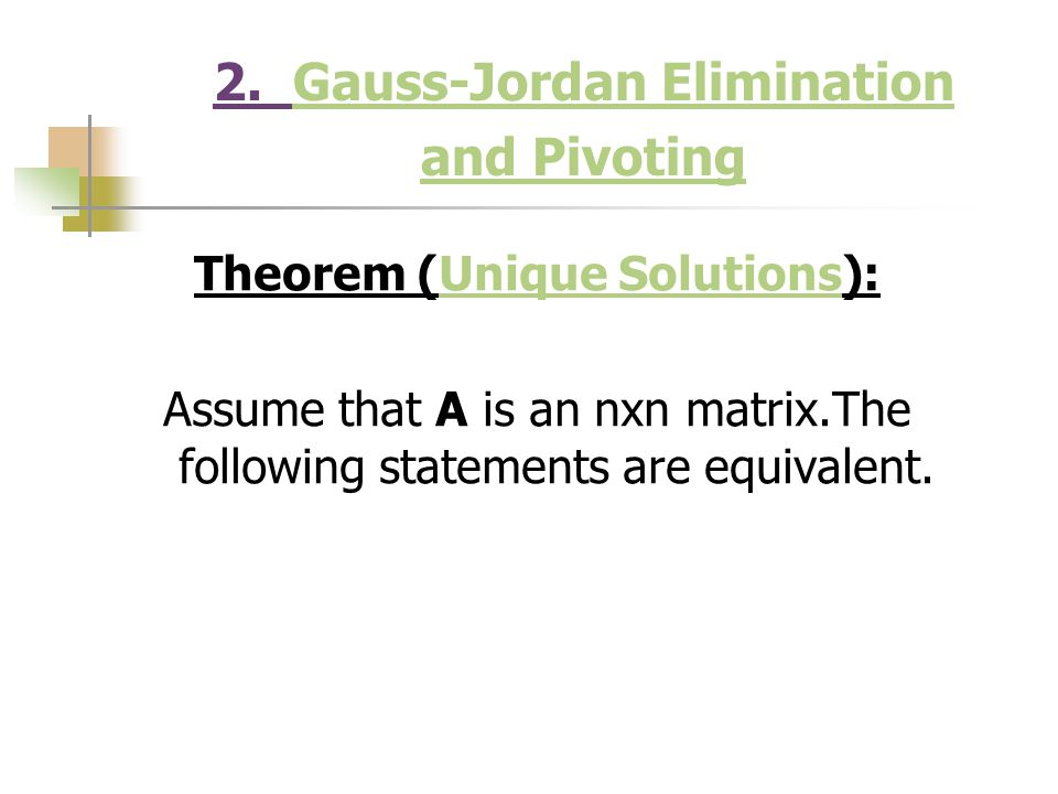 2. Gauss-Jordan Elimination and Pivoting