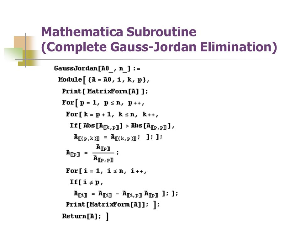 Mathematica Subroutine (Complete Gauss-Jordan Elimination)
