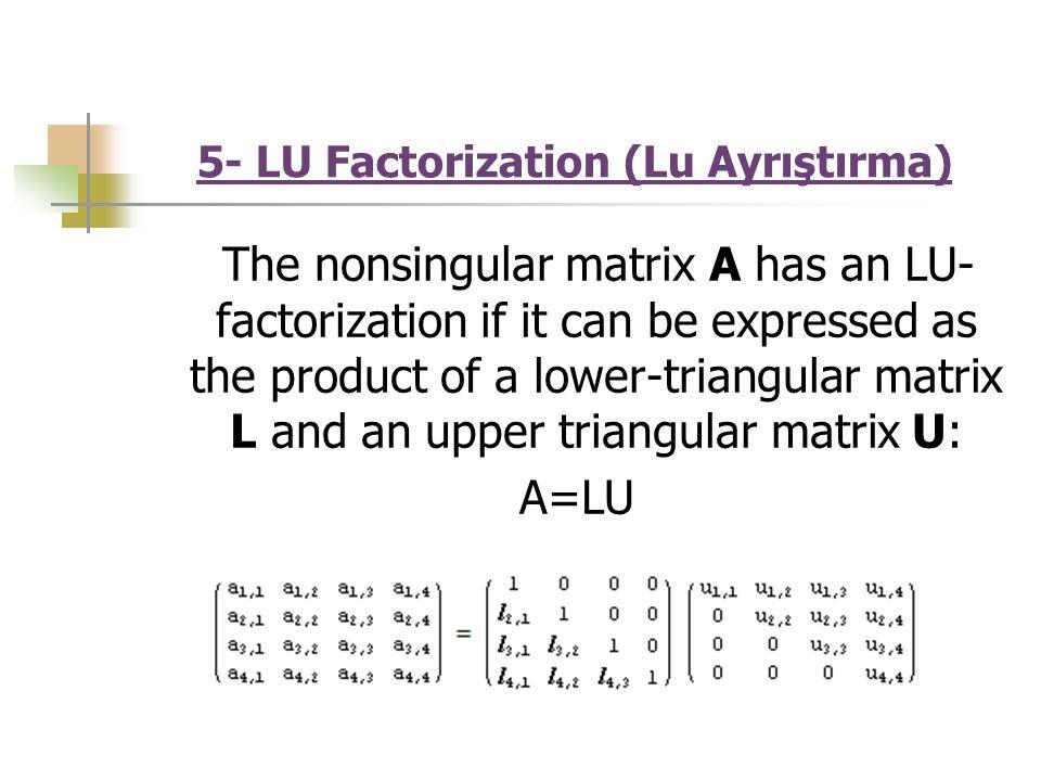 5- LU Factorization (Lu Ayrıştırma)