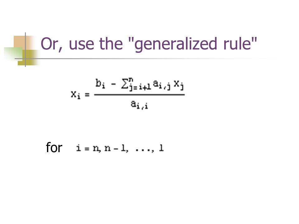 Or, use the generalized rule
