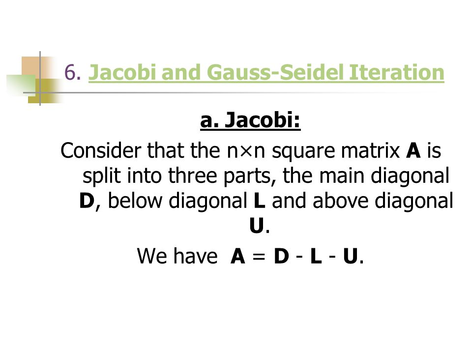 6. Jacobi and Gauss-Seidel Iteration