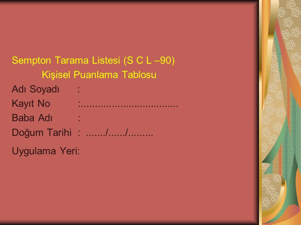 Sempton Tarama Listesi (S C L –90)