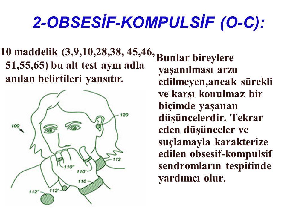 2-OBSESİF-KOMPULSİF (O-C):
