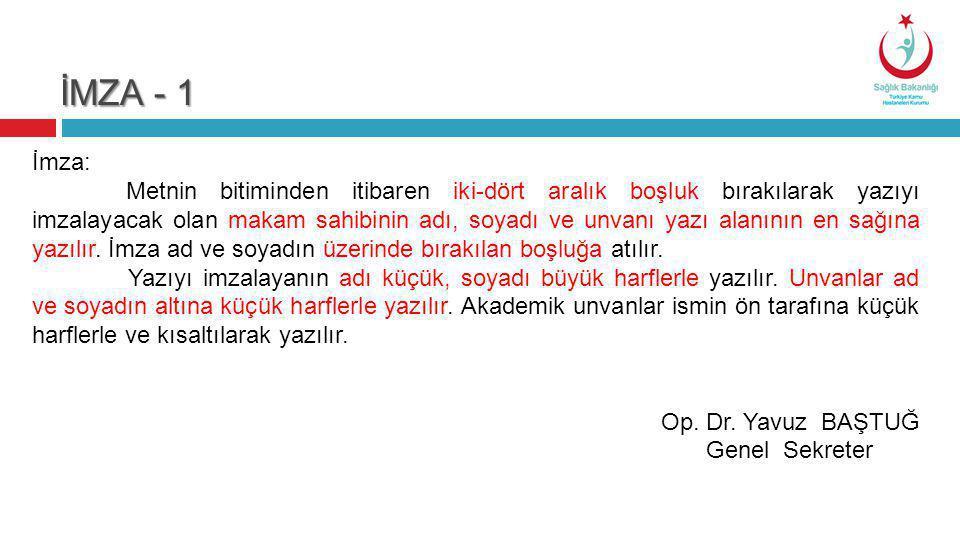 İMZA - 1 İmza: