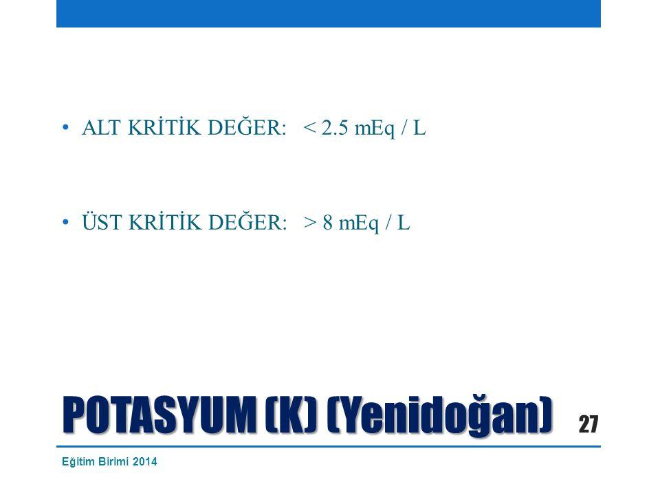 POTASYUM (K) (Yenidoğan)