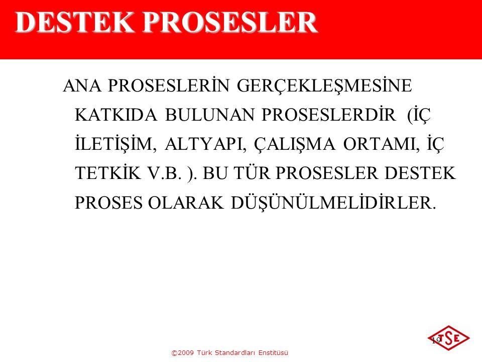 DESTEK PROSESLER
