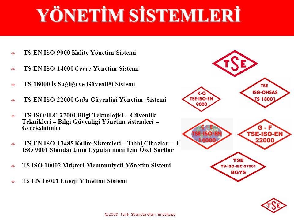 YÖNETİM SİSTEMLERİ TS EN ISO 9000 Kalite Yönetim Sistemi