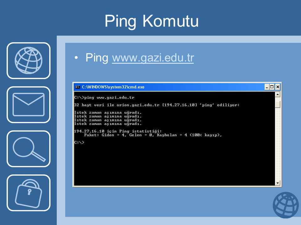 Ping Komutu Ping www.gazi.edu.tr