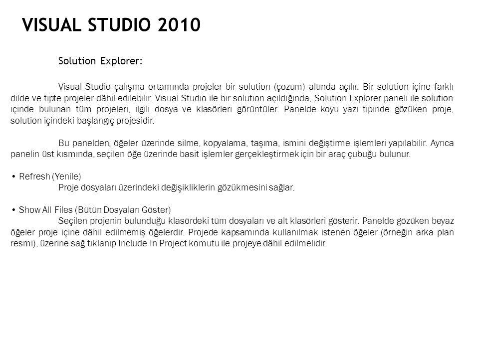 VISUAL STUDIO 2010 Solution Explorer: