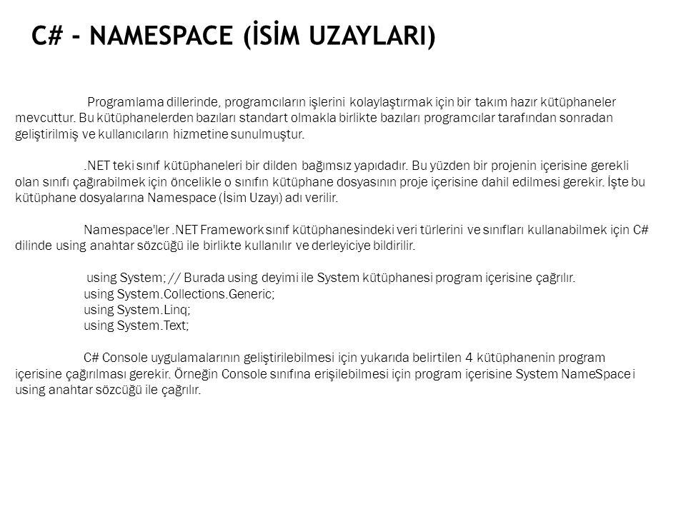 C# - Namespace (İSİM uzaylarI)
