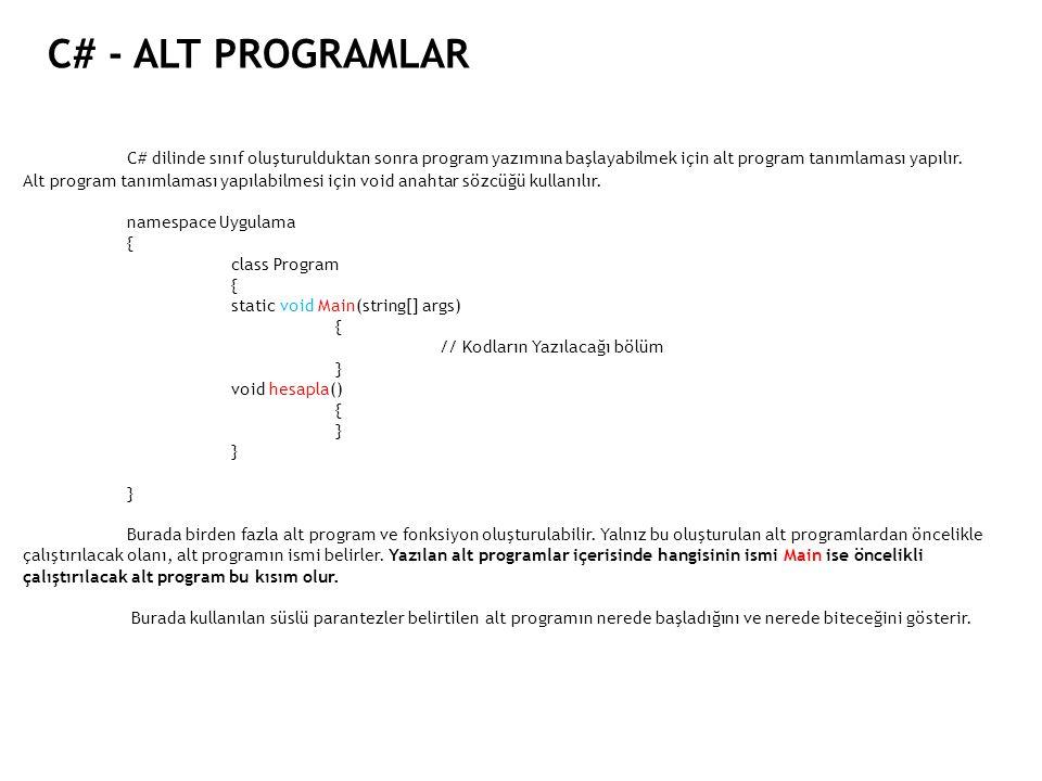C# - ALT PROGRAMLAR