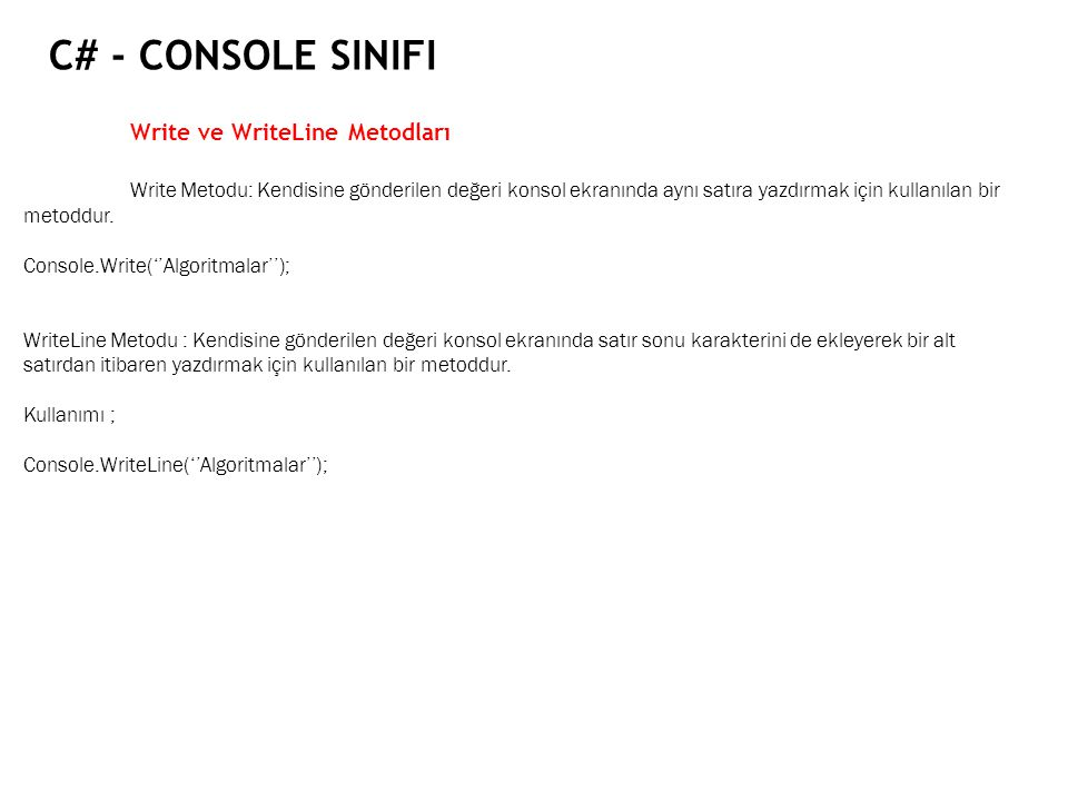 C# - Console Sinifi Write ve WriteLine Metodları