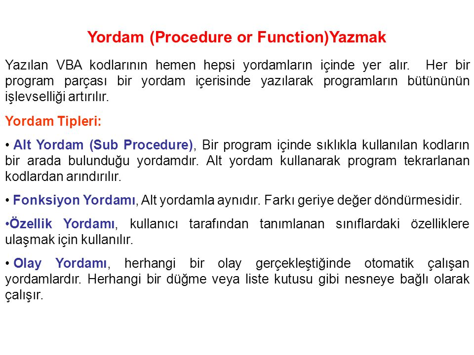Yordam (Procedure or Function)Yazmak