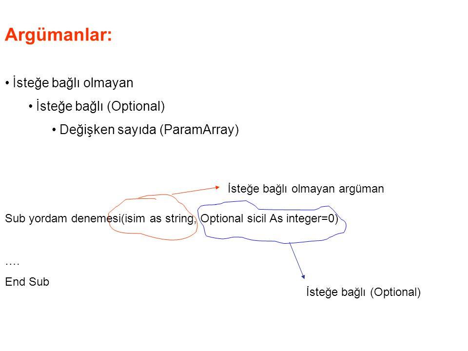 Argümanlar: İsteğe bağlı olmayan İsteğe bağlı (Optional)