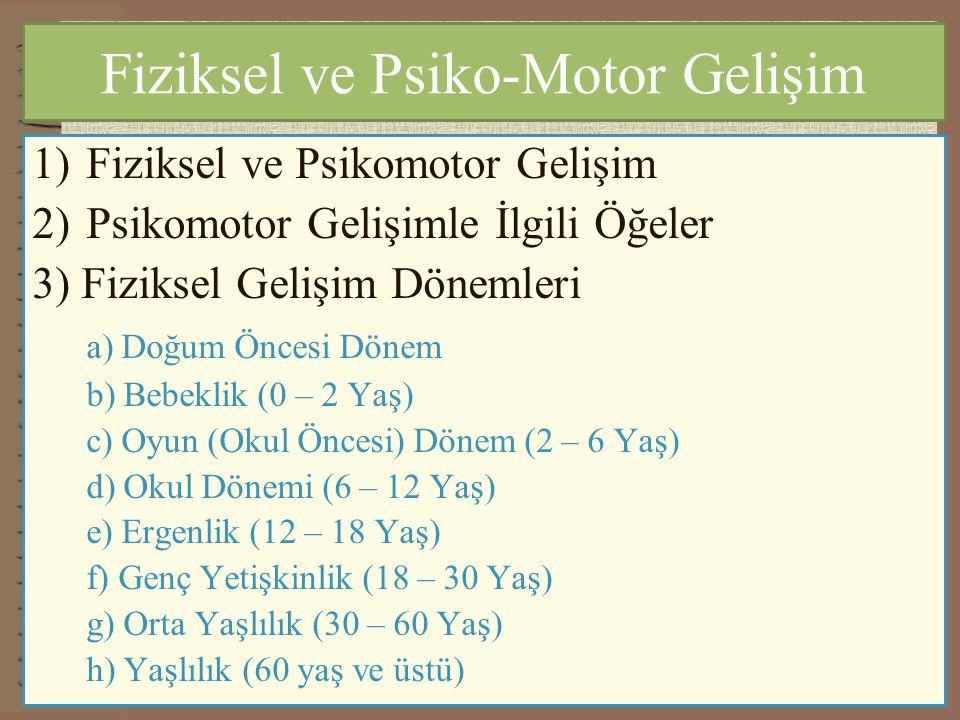 Fiziksel ve Psiko-Motor Gelişim