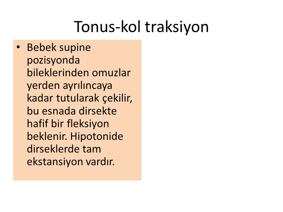 Tonus-kol traksiyon