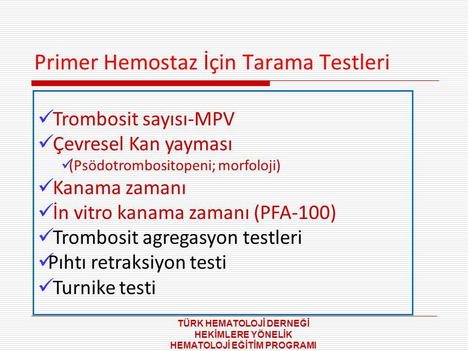Primer Hemostaz İçin Tarama Testleri