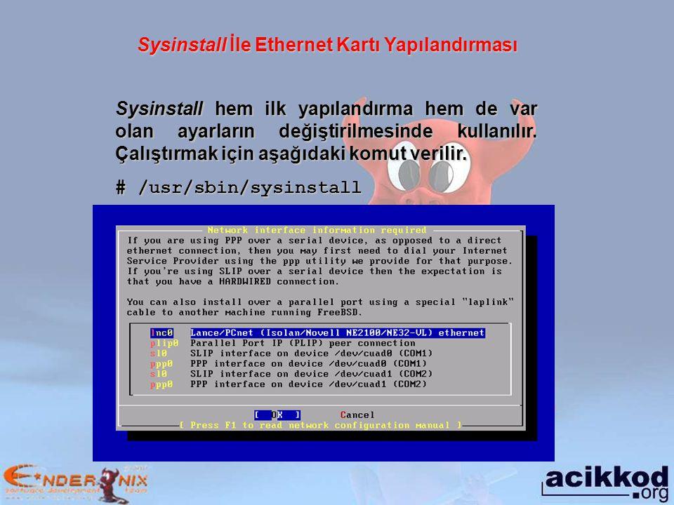 Sysinstall İle Ethernet Kartı Yapılandırması