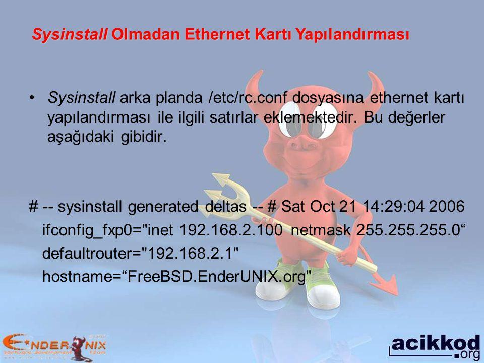 Sysinstall Olmadan Ethernet Kartı Yapılandırması