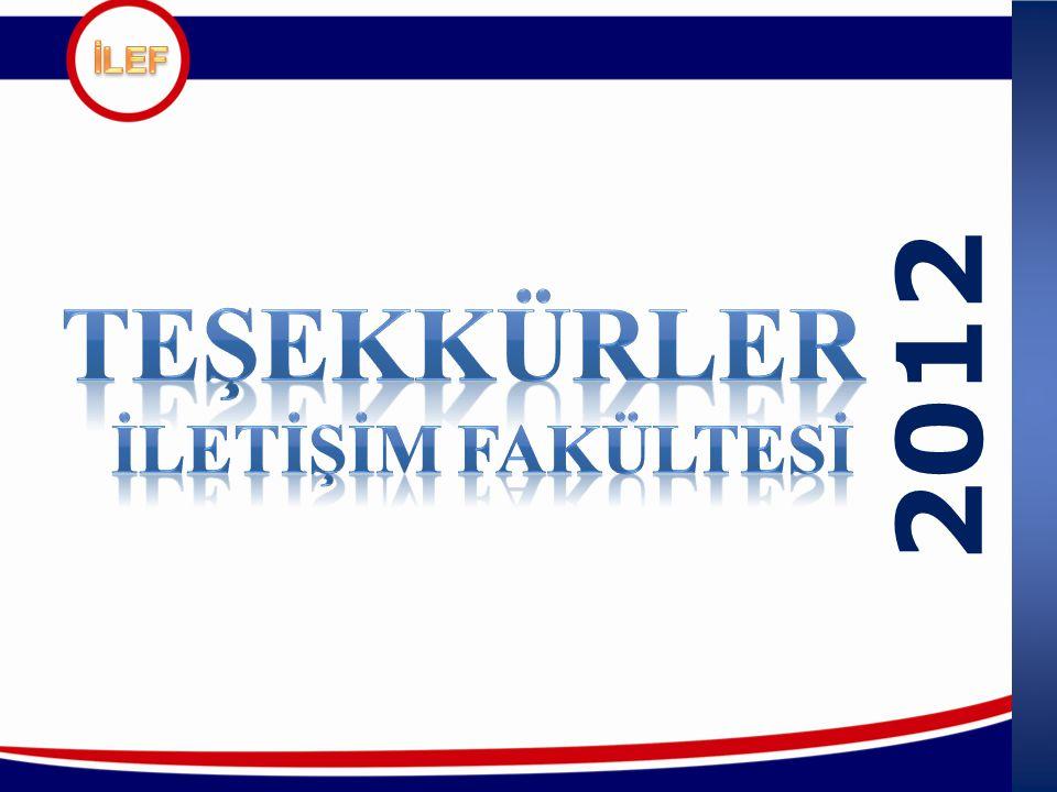 İLEF 2012 TEŞEKKÜRLER İLETİŞİM FAKÜLTESİ